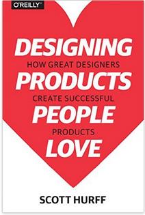 打动人心的产品设计:顶尖设计师的黄金法则