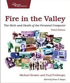 硅谷之火:个人计算机的诞生与衰落(第三版)